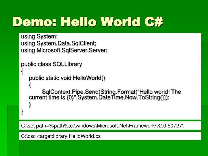 Demo: Hello World C#