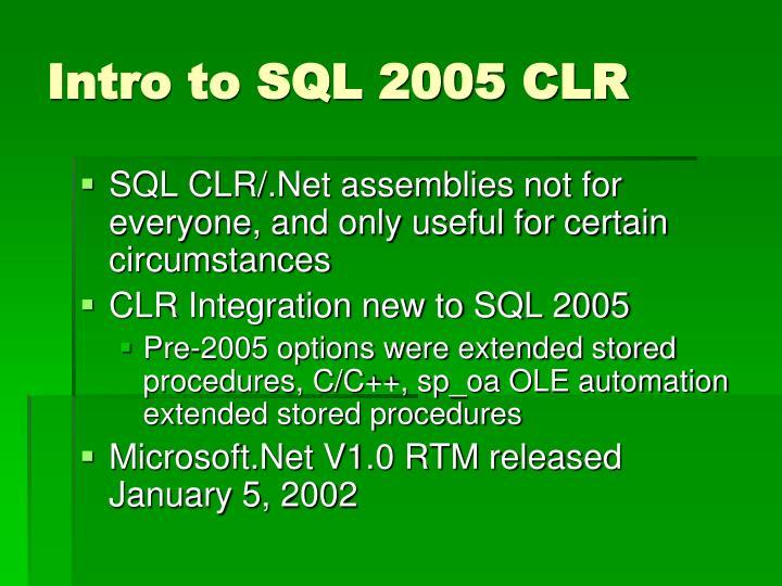 Intro to sql 2005 clr