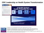 cdc leadership on health system transformation