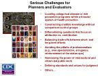 serious challenges for planners and evaluators