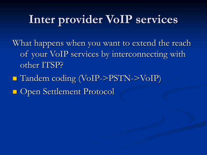 Inter provider VoIP services