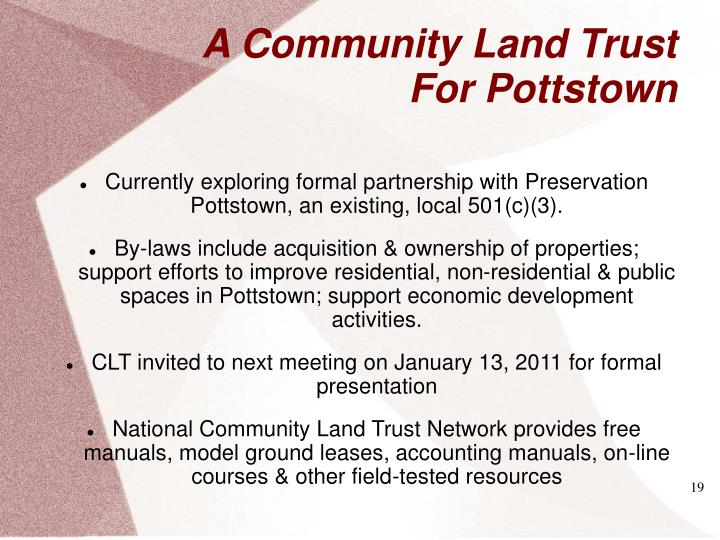 Currently exploring formal partnership with Preservation Pottstown, an existing, local 501(c)(3).