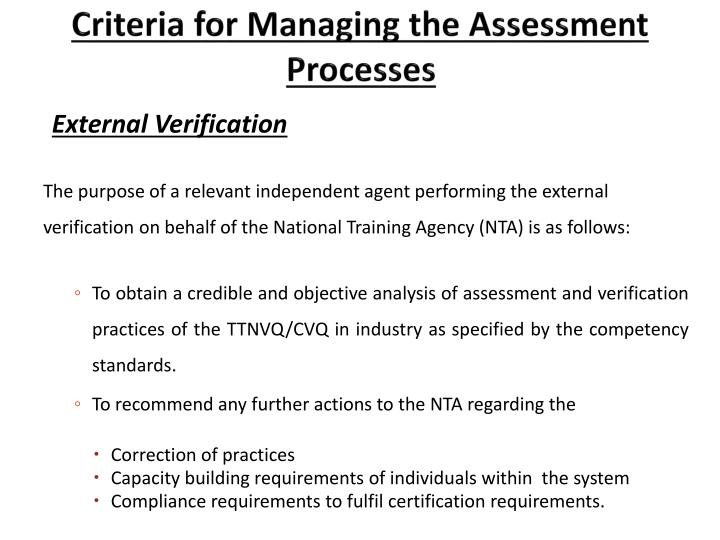 Criteria for Managing the Assessment Processes