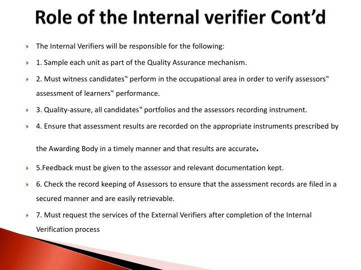 Role of the Internal verifier Cont'd