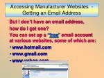 accessing manufacturer websites getting an email address