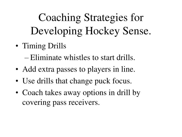 Coaching Strategies for Developing Hockey Sense.