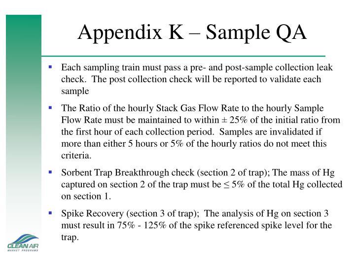 Appendix K – Sample QA