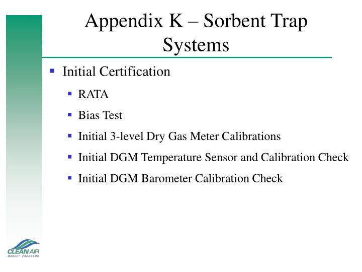 Appendix K – Sorbent Trap Systems