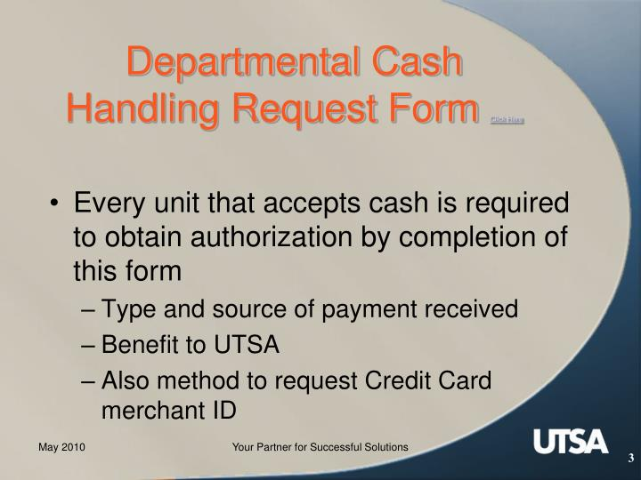Departmental cash handling request form click here