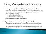 using competency standards
