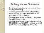re negotiation outcomes