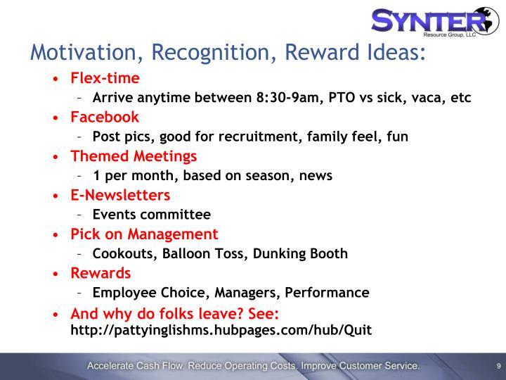 Motivation, Recognition, Reward Ideas: