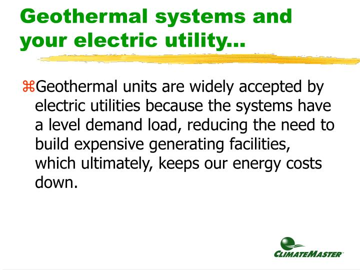 Geothermal systems and your electric utility...