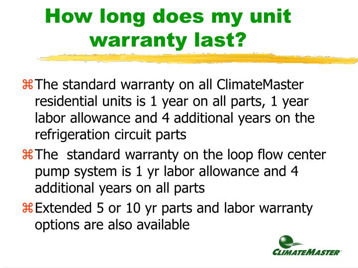 How long does my unit warranty last?