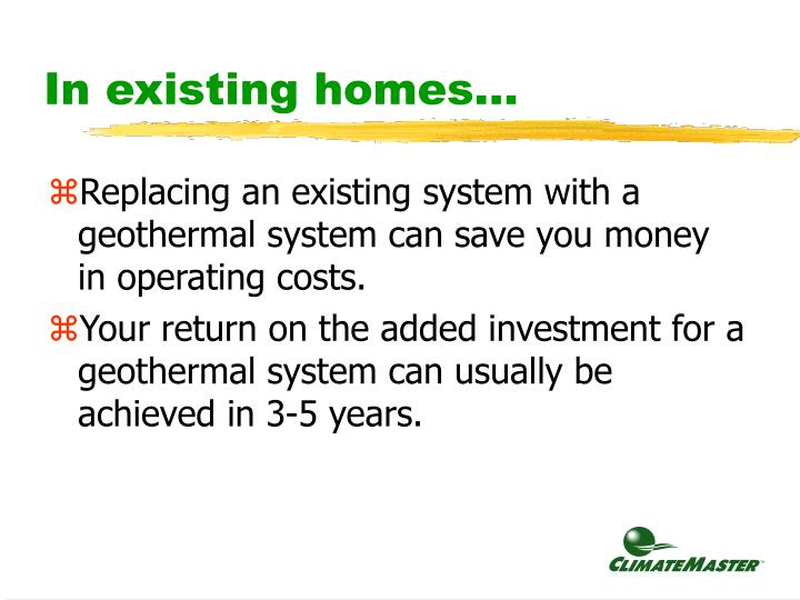 In existing homes...