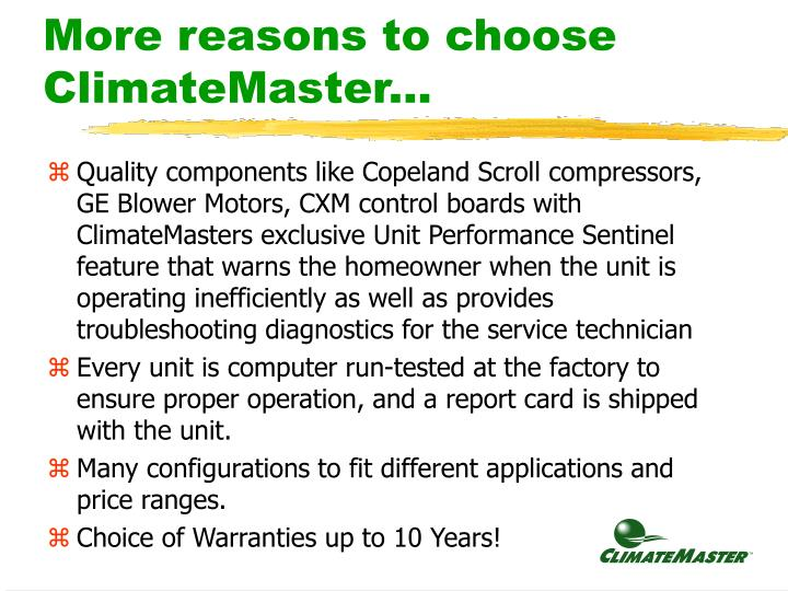 More reasons to choose ClimateMaster...