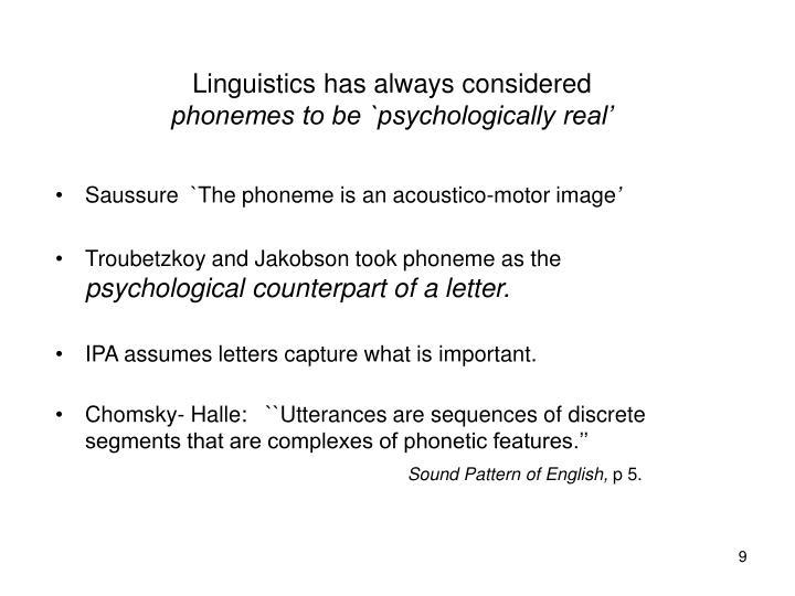 Linguistics has always considered