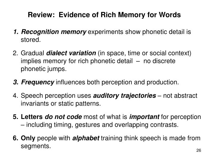Review:  Evidence of Rich Memory for Words