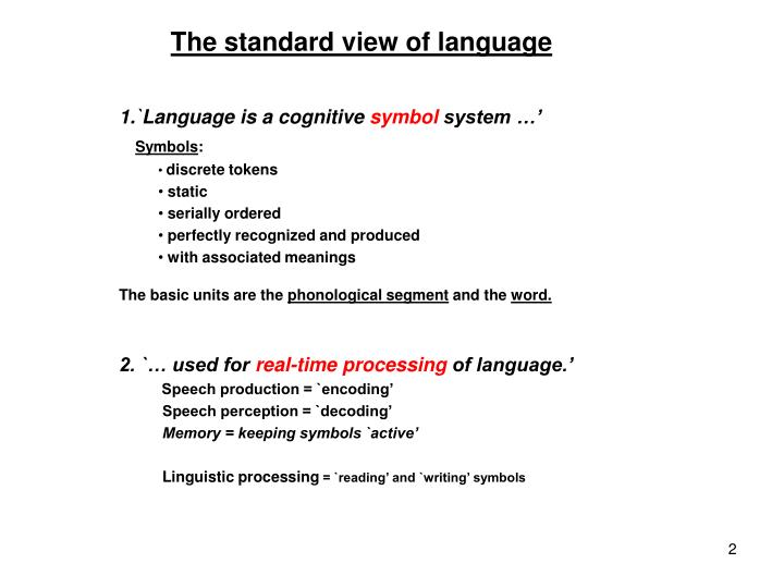 The standard view of language