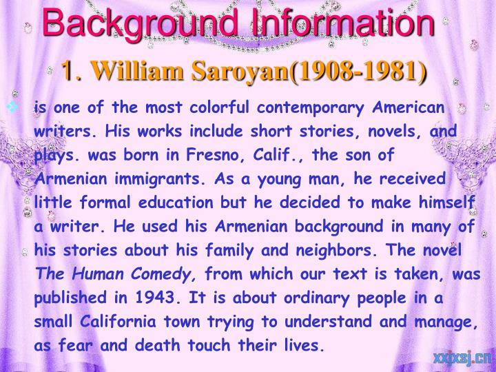Background information 1 william saroyan 1908 1981