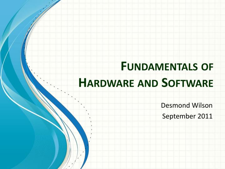 fundamentals of hardware and software n.