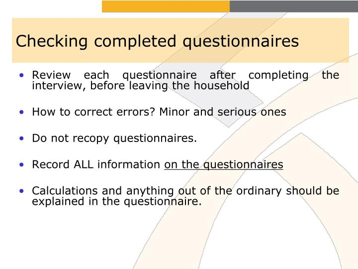 Checking completed questionnaires