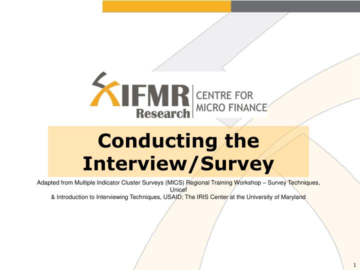 Conducting the interview survey