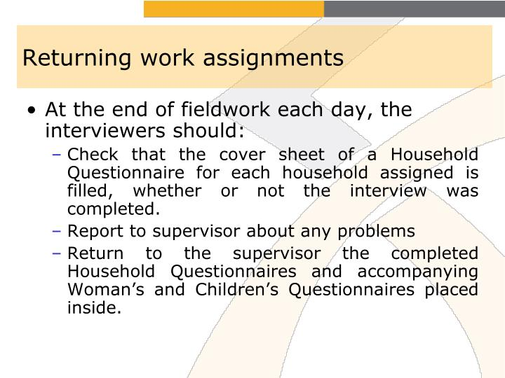 Returning work assignments
