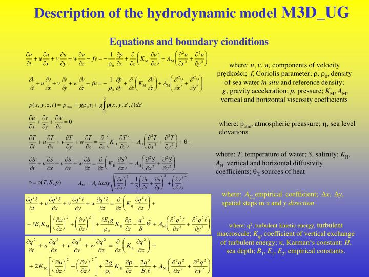 Description of the hydrodynamic model m3d ug equations and boundary cionditions