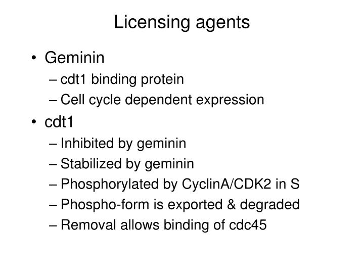 Licensing agents