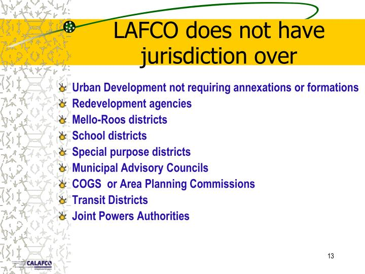 LAFCO does not have jurisdiction over