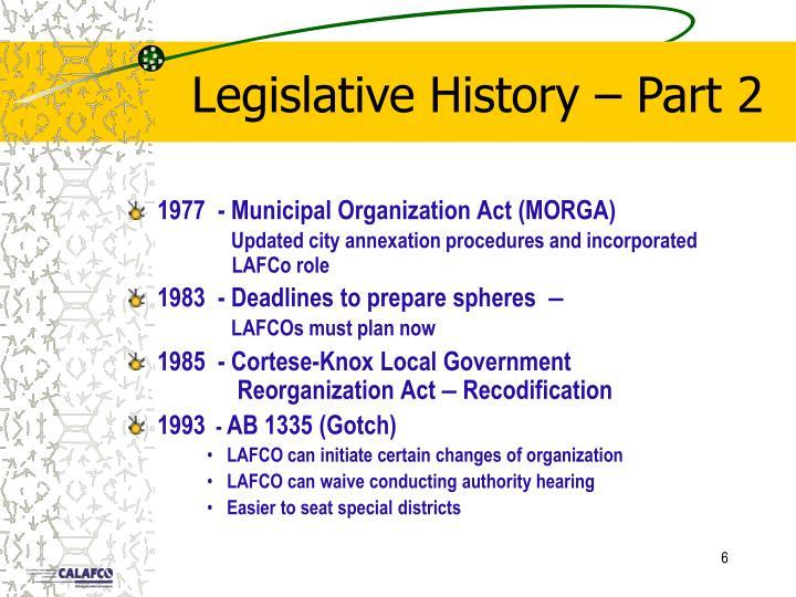Legislative History – Part 2