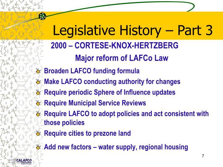 Legislative History – Part 3