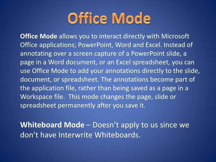 Office Mode