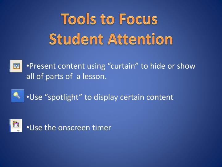 Tools to Focus