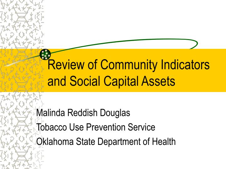 Review of community indicators and social capital assets