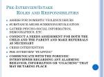 pre interview intake roles and responsibilities1