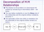 decomposition of m m relationships