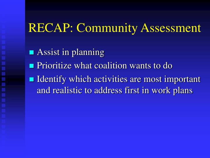 RECAP: Community Assessment