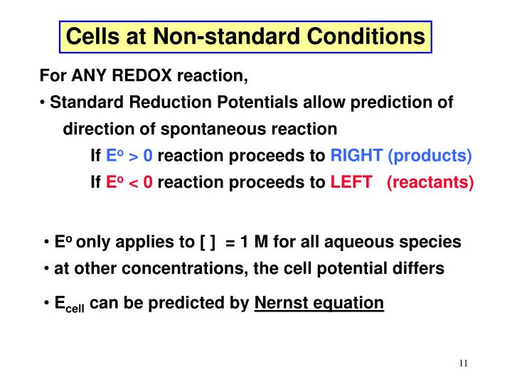 Cells at Non-standard Conditions