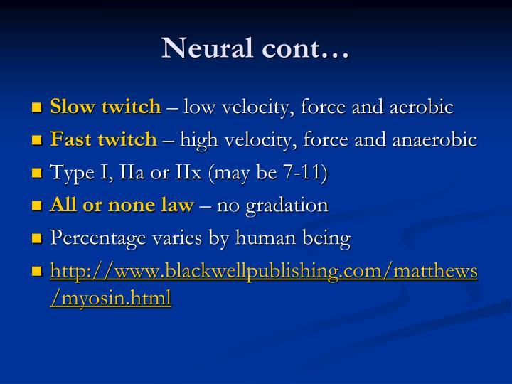 Neural cont…