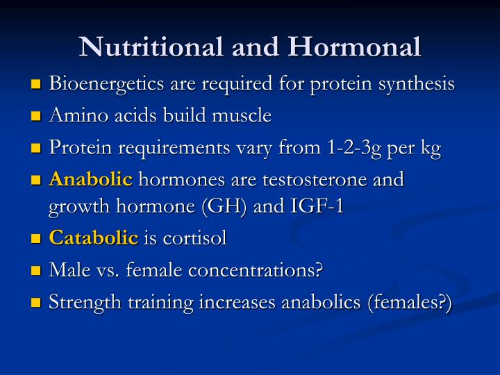 Nutritional and Hormonal