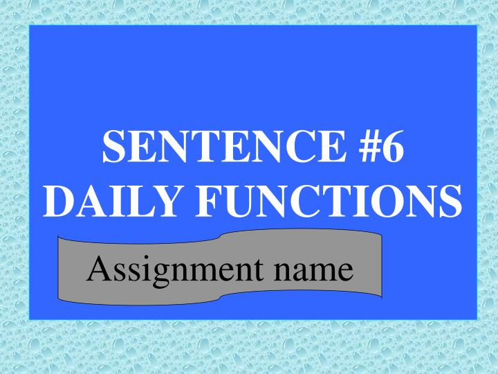 SENTENCE #6