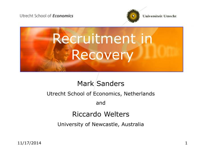 Recruitment in Recovery