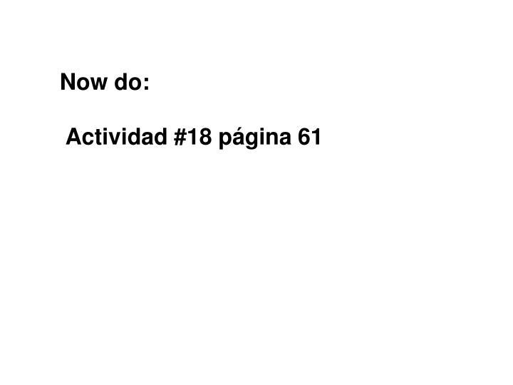 Now do: