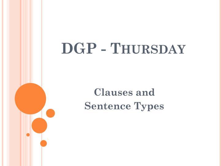 DGP - Thursday