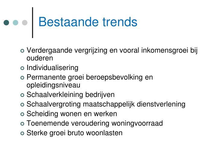 Bestaande trends