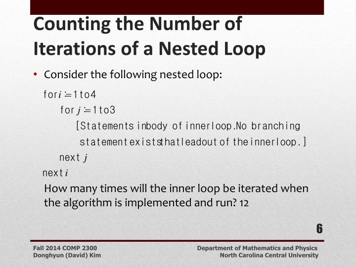 Consider the following nested loop: