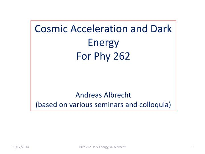 Cosmic Acceleration and Dark Energy