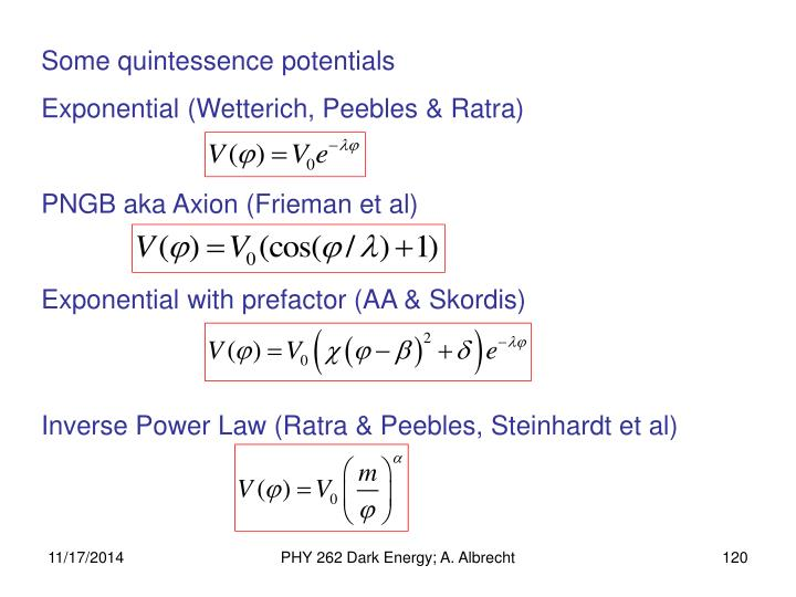 Some quintessence potentials